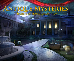 Antique Mysteries - Secrets of Howard's Mansion Classic Edition